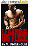 Learning His Place: Locked in Chastity and Taught to Submit (English Edition)