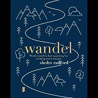 Wandel: Word mindful, laat spanning los en krijg meer energie