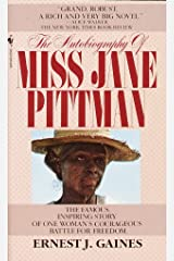 The Autobiography of Miss Jane Pittman Kindle Edition