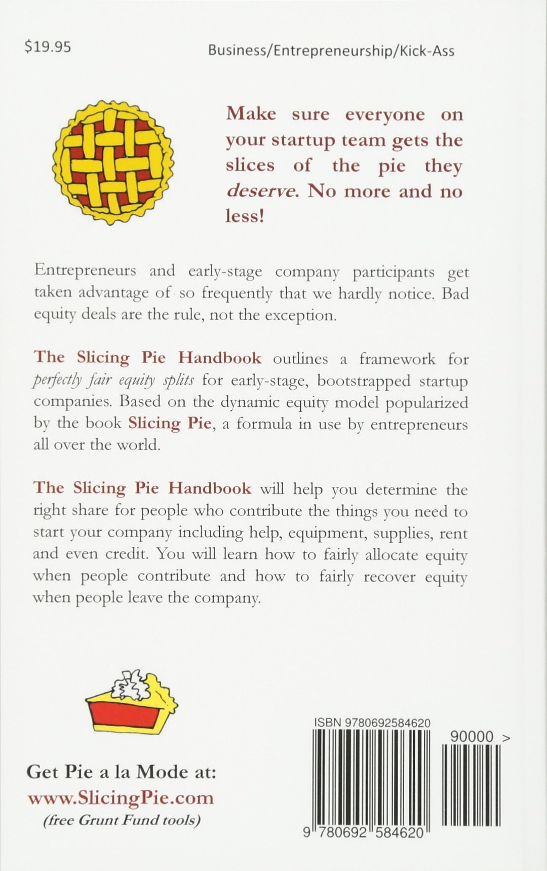 Slicing Pie Handbook Perfectly Fair Equity Splits For Bootstrapped