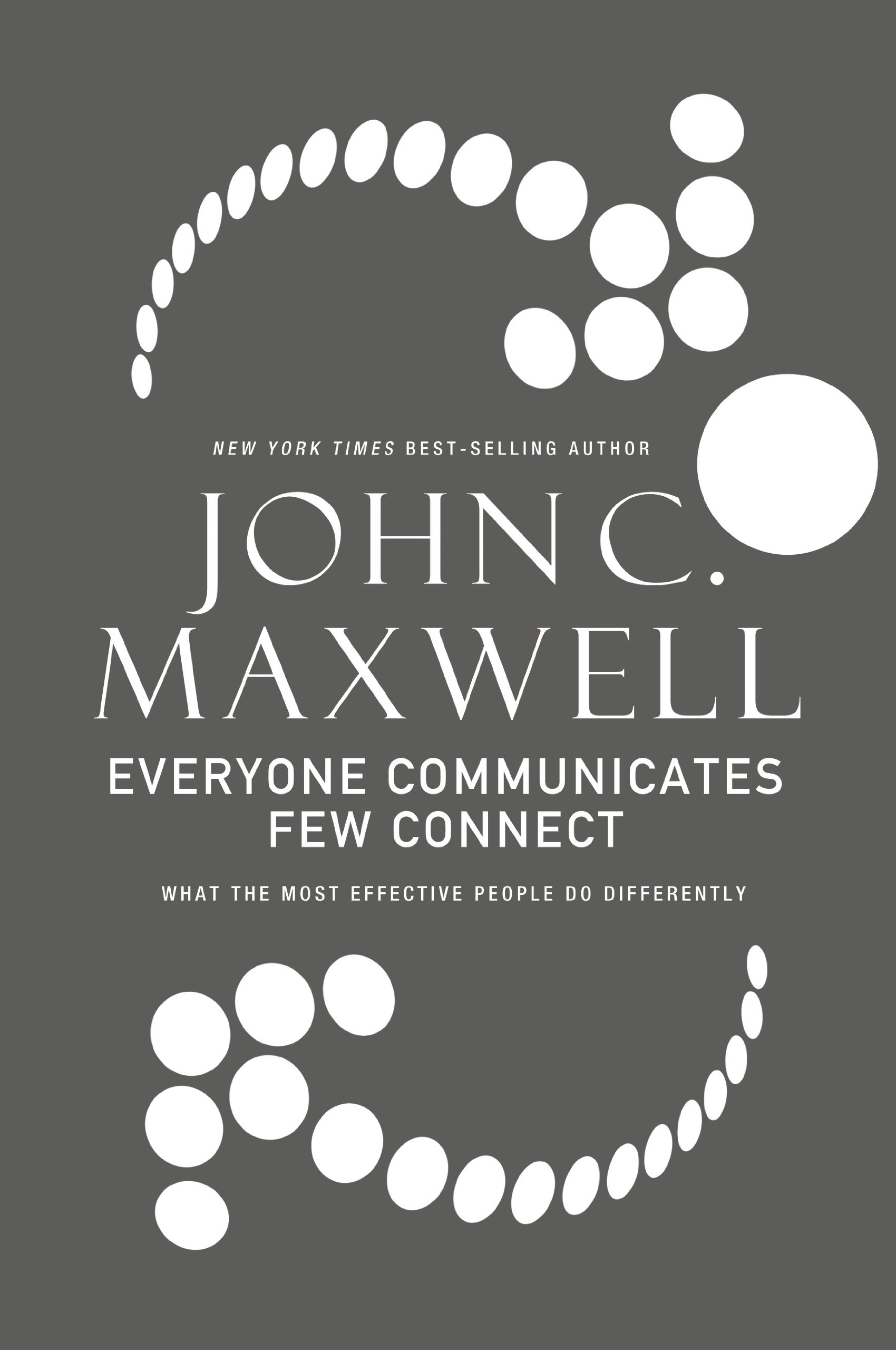 Everyone Communicates, Few Connect: What the Most Effective People Do Differently pdf epub