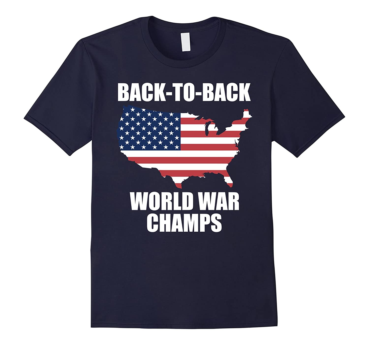 Back-To-Back World War Champs USA T-shirt-PL