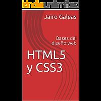 HTML5 y CSS3: Bases del diseño web
