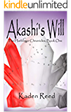 Akashi's Will: A GameLit Dungeon Guardian Series (The Harbinger Chronicles Book 1)