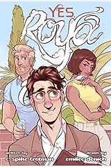 Yes, Roya Kindle Edition