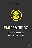 Brand Psychology: Consumer Perceptions, Corporate Reputations