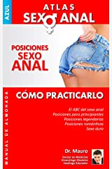 Atlas de Sexo Anal: Posiciones Sexo Anal (Spanish Edition) Kindle Edition