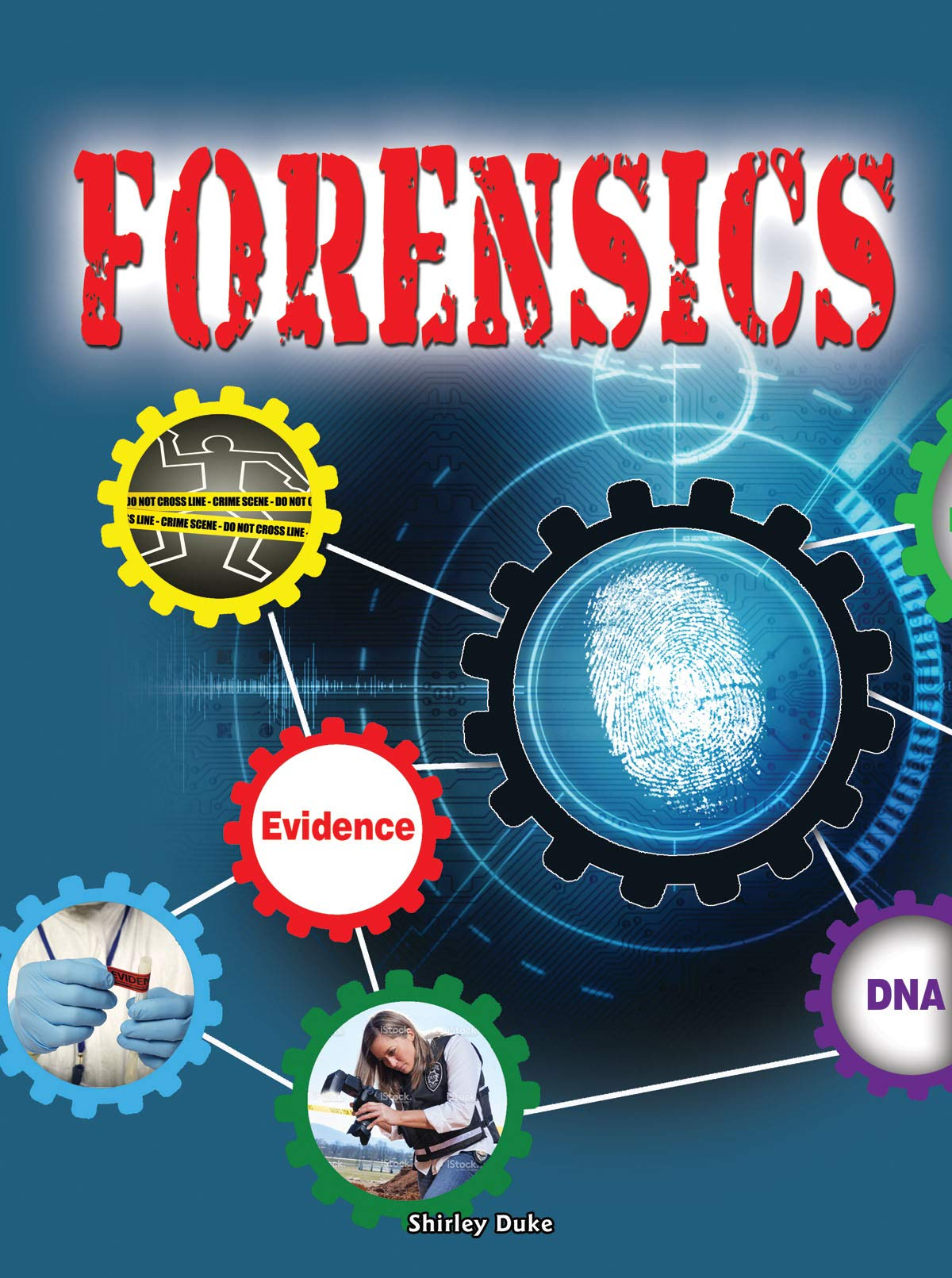 STEAM Jobs in Forensics (STEAM Jobs You'll Love)