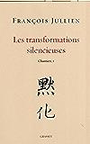 Les transformations silencieuses (essai français)