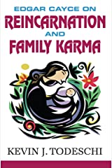 Edgar Cayce on Reincarnation and Family Karma Kindle Edition