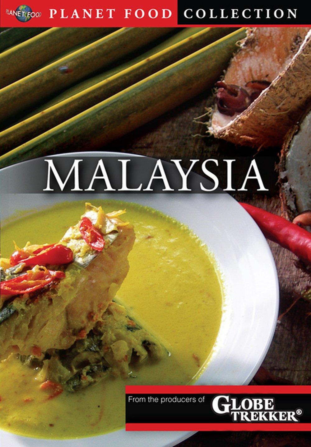 Globe Trekker: Planet Food - Malaysia