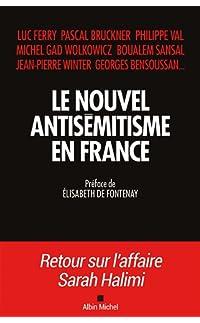 le nouvel antisémitisme en france - broché