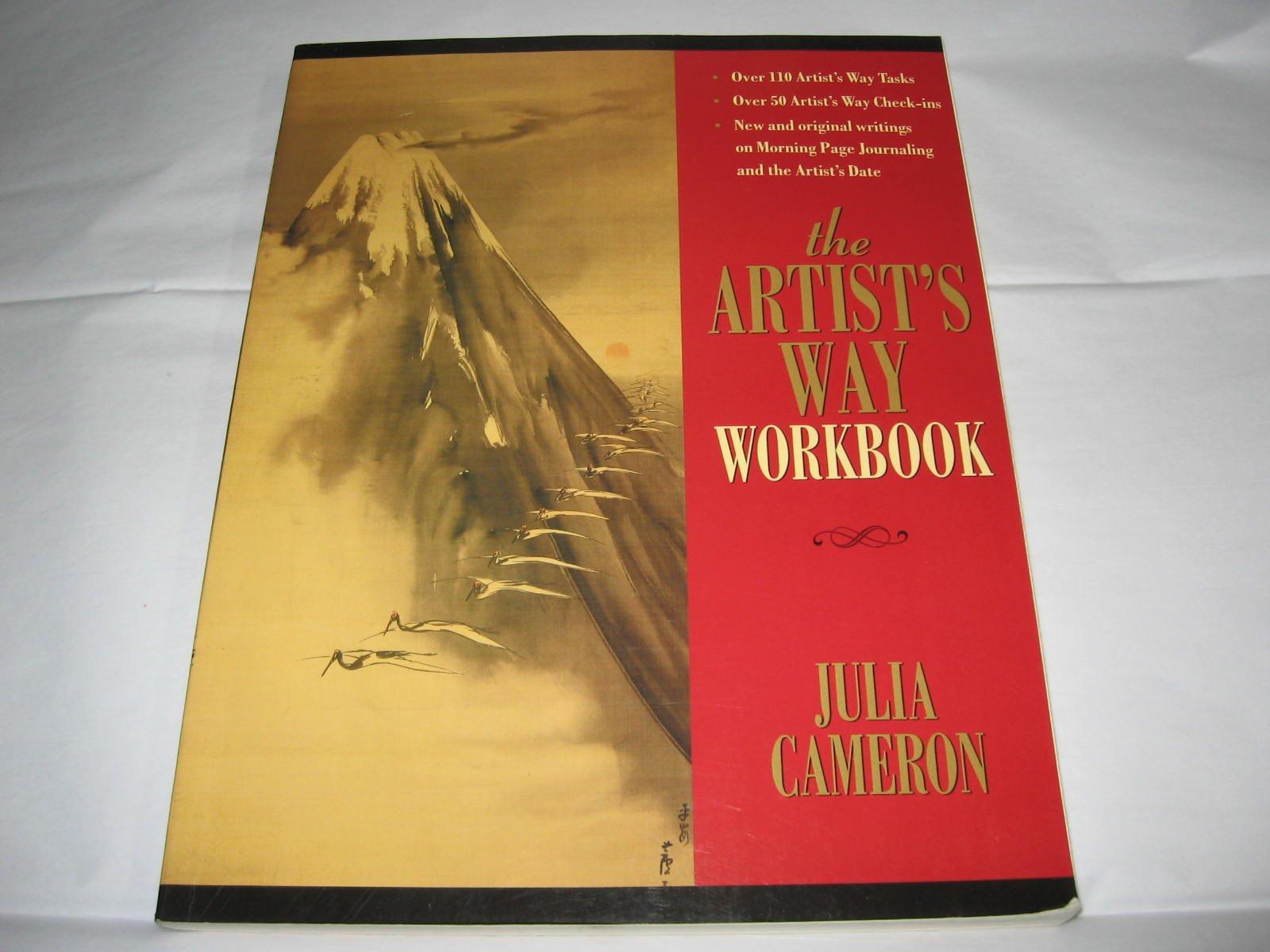 The Artist's Way Workbook: julia-cameron: 9781585425334: Amazon.com: Books