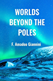Worlds Beyond the Poles: Physical Contiunuity of the Universe