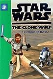 Star Wars The Clone Wars, Tome 3 : Le retour de R2-D2