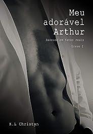 Meu Adorável Arthur: Livro I