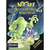 BAT PAT ESTOLDETAKO MUNSTROA (Bat Pat (mensajero))