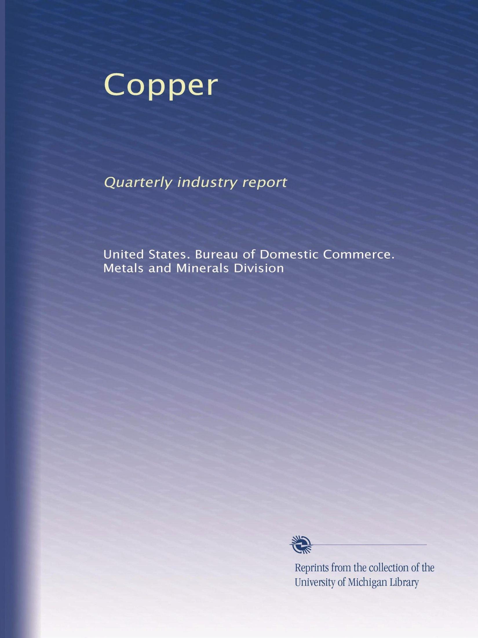Download Copper: Quarterly industry report pdf epub