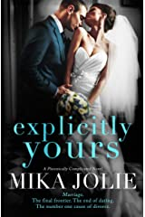 Explicitly Yours: A Friends to Lovers Romantic Comedy (Platonically Complicated Book 2) Kindle Edition
