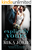 Explicitly Yours: A Friends to Lovers Romantic Comedy (Platonically Complicated Book 2)