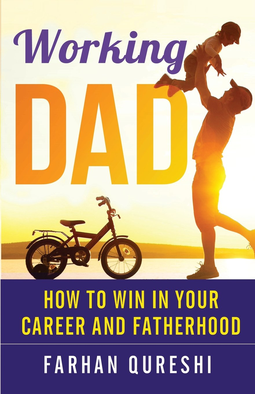 Download Working Dad - How to Win in Your Career and Fatherhood pdf epub
