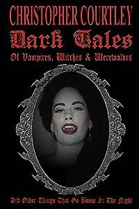 Dark Tales of Vampires, Witches & Werewolves