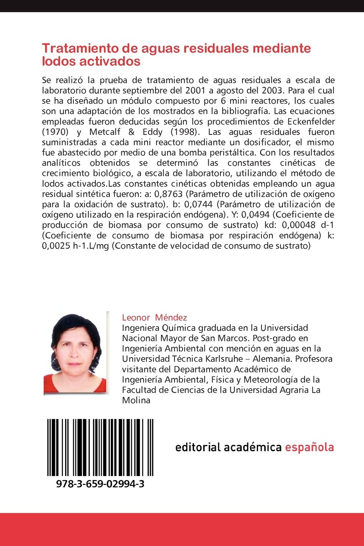 Tratamiento de aguas residuales mediante lodos activados: Investigación realizada en la Facultad de Ciencias de la Universidad Nacional Agraria La Molina, ...
