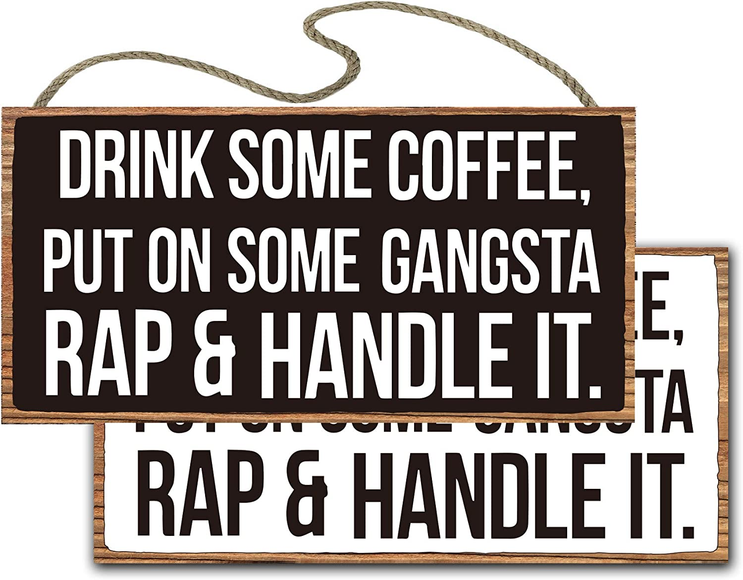 vizuzi Drink Some Coffee Put On Some Gangster Rap Box Coffee Bar Sign, Office Decor Quote Home Decor