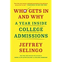 Image for Who Gets In and Why: A Year Inside College Admissions