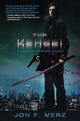 The Kensei: A Lawson Vampire Novel Paperback