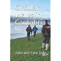 Circular Walks in Cantabria
