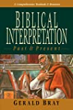 Biblical Interpretation: Past & Present