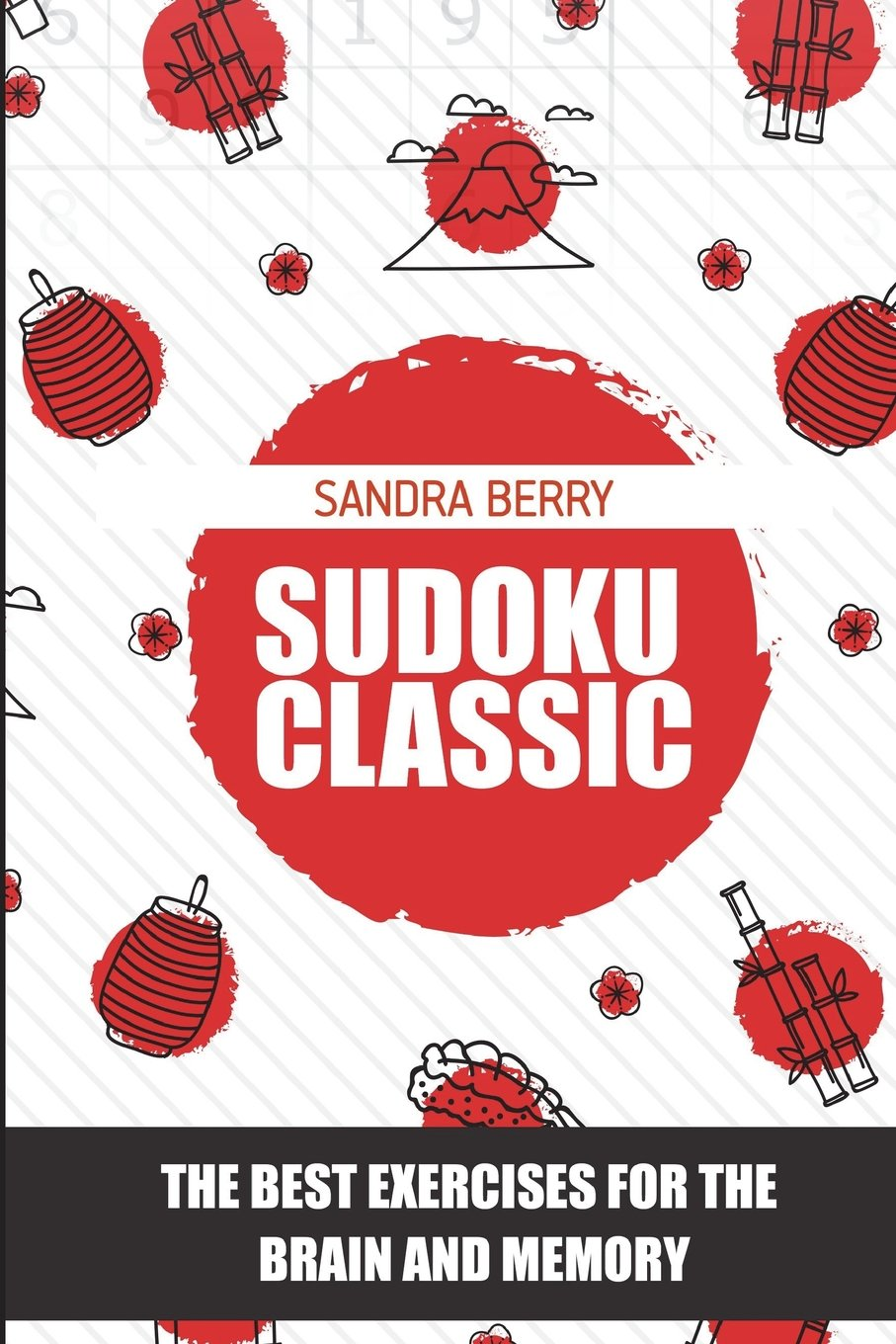 Read Online Sudoku Classic: The Best Exercises for The Brain And Memory (Sudoku Game) pdf epub