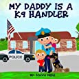 My Daddy is a K9 Handler