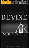 Surrender: (Devine #1) (Devine Series)