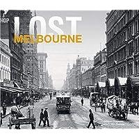 Lost Melbourne