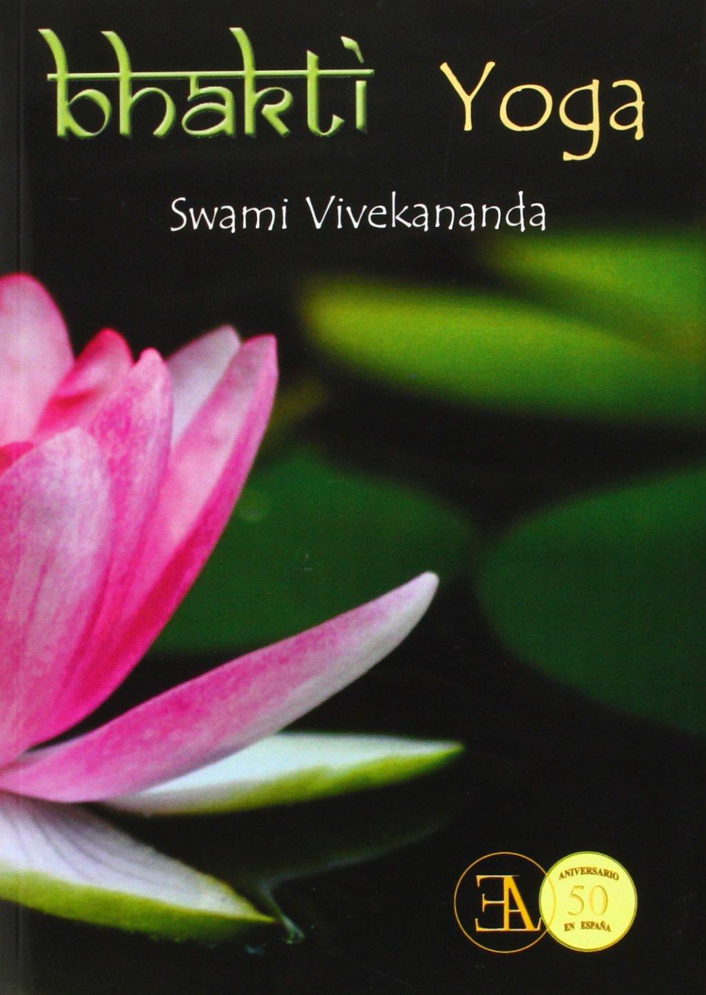 Bhakti Yoga (Yoga (e.L.A.)): Amazon.es: Swami Vivekananda ...