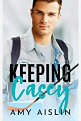 Keeping Casey (Keeping Him Book 1) Kindle Edition