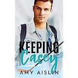 Keeping Casey (Keeping Him Book 1)