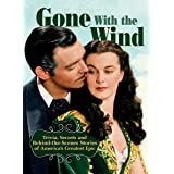 Gone with The Wind: Trivia, Secrets and Behind-the-Scenes Stories of America's Greatest Epic (CompanionHouse Books) A Celebra