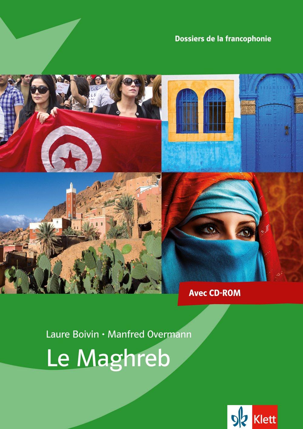 Le Maghreb: Dossier pédagogique. Buch + CD-ROM (Dossiers de la francophonie)