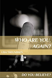 Who Are You, Again? (DO YOU BELIEVE? Book 2)