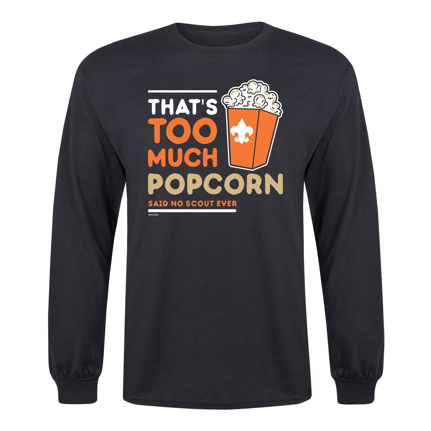 Boy Scouts of America Thats Too Much Popcorn - Adult Long Sleeve Tee Black by Instant Message