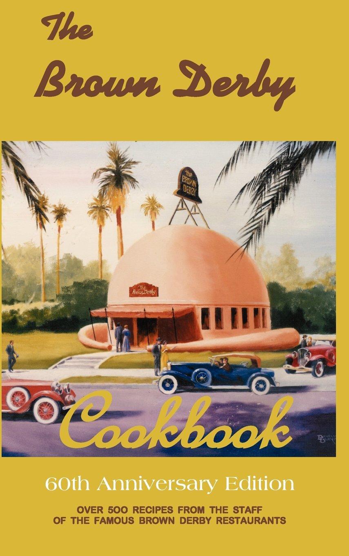 Download The Brown Derby Cookbook PDF