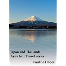 Japan and Thailand: Armchair Travel Series