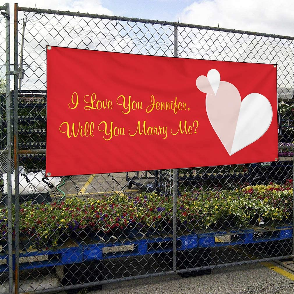 Custom Industrial Vinyl Banner I Love You Will Name You Marry Me Weatherproof Yard Signs 12x30inches