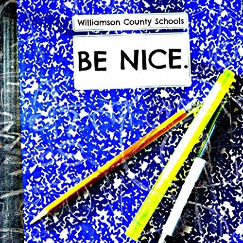 Be Nice (Williamson County Schools)