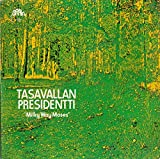 Tasavallan Presidentti: Milky Way Moses [Vinyl]
