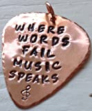 'Where Words Fail Music Speaks' Personalised Copper Hand Stamped Guitar Plectrum / Pick