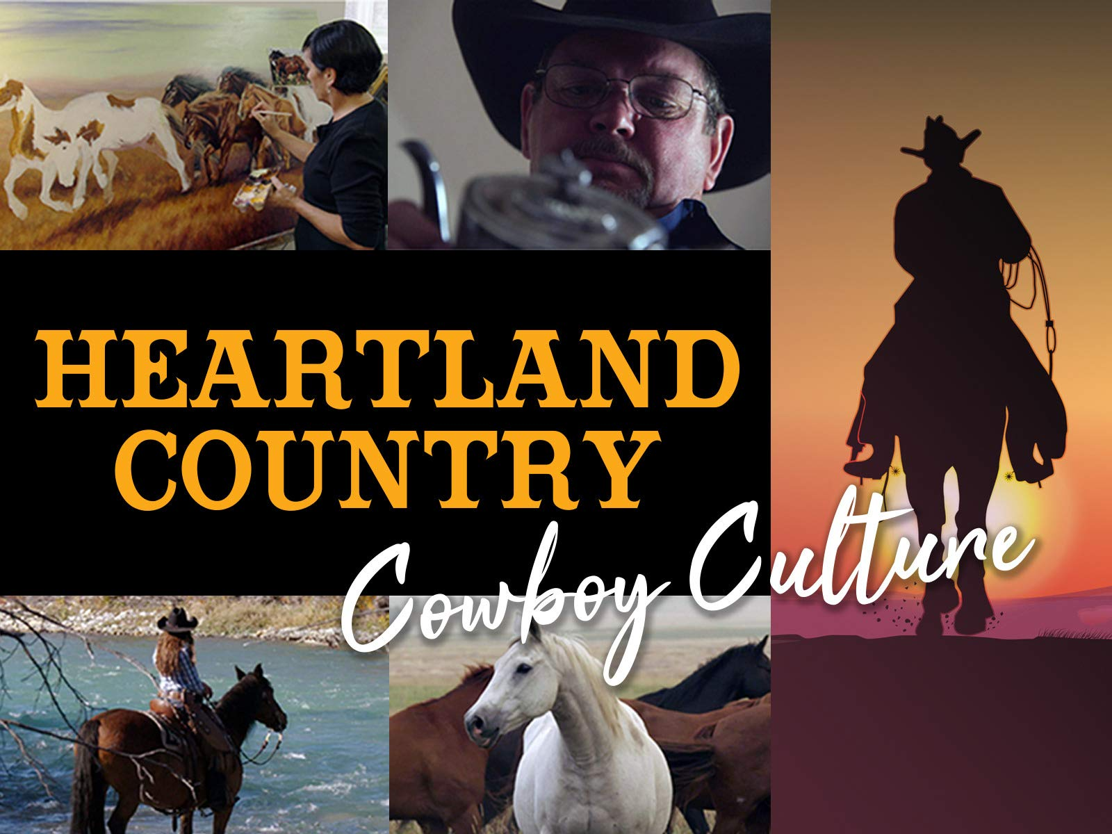 Heartland Country: Cowboy Culture on Amazon Prime Video UK